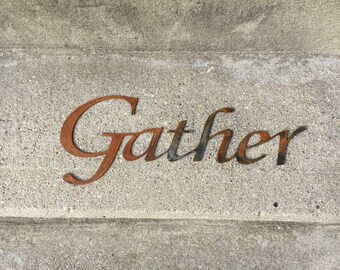 Rustic Gather Metal Sign