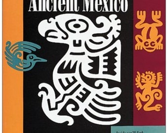 Stencils: Ancient Mexico (Ancient and Living Cultures)