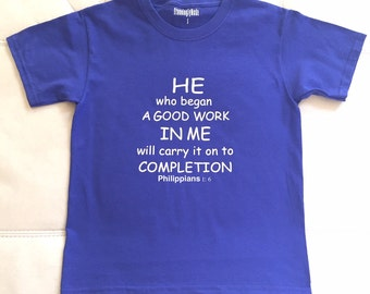He Who Began A Good Work...(Children's T-Shirt)