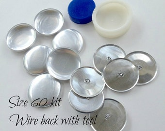 Size 60 Cover Button Starter Kit, WIRE backs- Size 60 (1 1/2 Inch, 3.8 cm) QTY 6, Loop Back Buttons to Cover Plus CLEAR Hand Press Tool