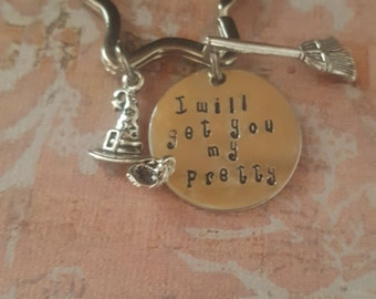 """Wicked Witch quote ,""""I will get you my pretty"""" Fun Gift for Her ,Witchy Fun ,Keyring ,Oz quote"""