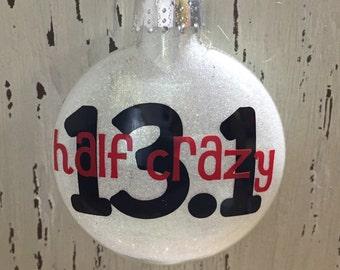 Half Crazy Personalized Half Marathon Ornament, 13.1 Running Ornament
