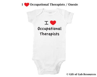 I heart love Occupational Therapists - hand painted OT, baby bodysuit, Therapists, iheart, physical therapy, slp, special education