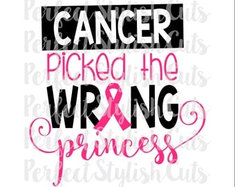 Wrong Princess Cancer SVG, DXF, EPS, png Files for Cutting Machines Cameo or Cricut - Breast Cancer svg, Awareness svg, Pink Ribbon svg