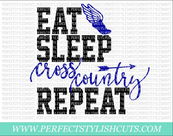 Eat Sleep Cross Country Repeat Svg Dxf Eps Png Files For