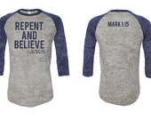 Repent and Believe Shirt