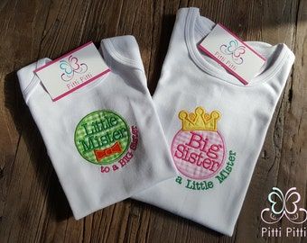 Big Sister to a Little Mister - Little Mister to a big sister  Short sleeve Bodysuit or Shirt  -  Little Brother /Big Sister