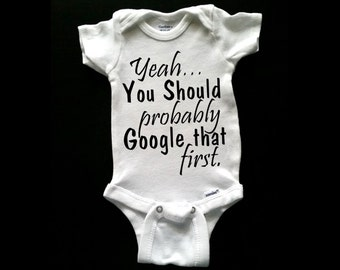 Google that First (front) #GoodAdvice Funny Onesie or Tee for your littles to wear! Infant-Kid Sizes. Choose color tee! See Pics!