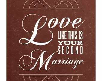 Love Like This is Your Second Marriage Inspirational Poster
