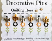Quilting Bee Pins - Decorative Sewing Pins - Bees - Thread Catcher Pin - Quilting Pins - Scrapbooking Pins - Gift for Quilters - Push Pins