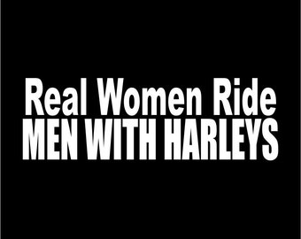 Real Woman Ride Men With....Ladies Black T-shirt