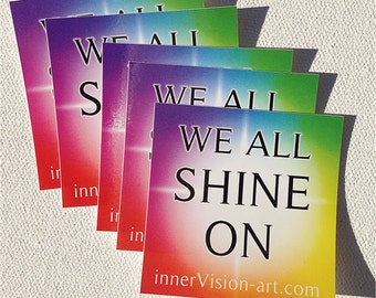 We ALL SHINE ON Vinyl Stickers (5 count)