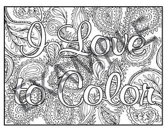 I Love To Color Printable Adult Coloring Book Page Instant Downloadable Jpg And Pdf Files