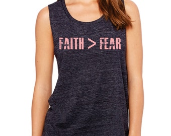 Faith > Fear - inspiration in a muscle tee :)