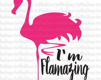Flamazing Flamingo Summer SVG Cut file, Silhouette Cricut Instant Download Digital File Vinyl and HTV cut file