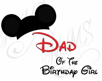 Dad Birthday Girl Family Shirt DIY Mickey Mouse Head Disney Family Download Iron On Craft Digital Disney Cruise Line Magnet Shirts
