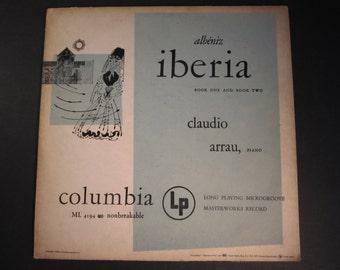 Albeniz, Iberia-book one and book two, Claudio Arrau piano, Columbia ML 4194, 1949, VG+ vinyl LP, cover worn ,classical Spanish