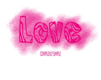 Digital Print - Love Complexly Simple