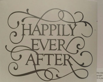 Happily Ever After Vinyl Decal/Wedding Decor/Wedding Decal/Yeti Decal/Wedding Gift