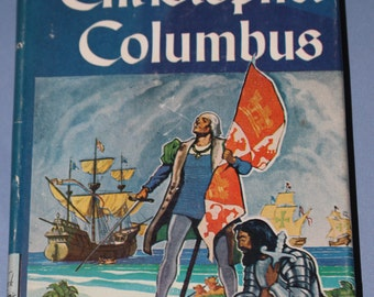 The Voyages of Christopher Columbus - Landmark Book #1 - Armstrong Sperry - 1950