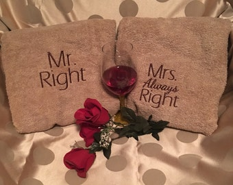 Embroidered Mr. & Mrs. Always Right Bath towels