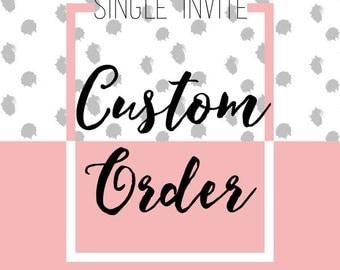 Custom Invitation Design - Design Fee & Final Digital Files {Printable Invitation}