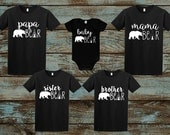 Mama Bear, Papa Bear, Baby Bear, Brother Bear, Sister Bear Shirts, Birthday Bear, Mommy and Me, Family Matching Sets