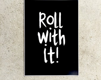 Roll With it Print