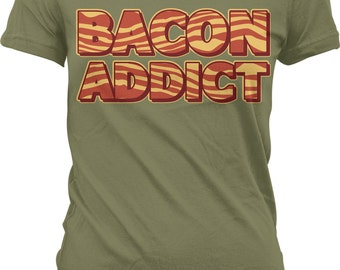 Bacon Addict, Bacon Addiction, Eat Bacon, Bacon Rehab Juniors T-shirt, NOFO_00156