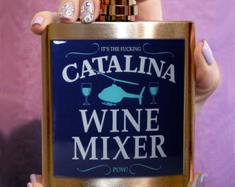 CATALINA WINE Mixer Liquor Drinking FLASK Catalina flask Hip Flask Personalized Flask Funny flask Birthday Gift Birthday gift ideas