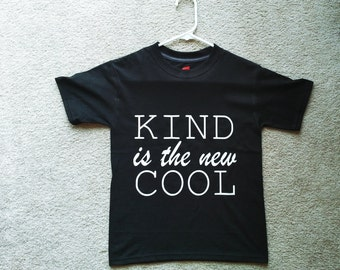 Kind Is The New Cool Tshirt