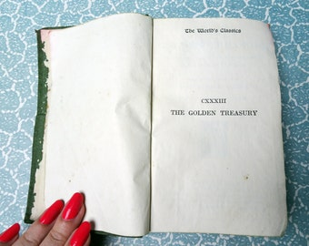 The Golden Treasury - Vintage book of poems and songs (1921)