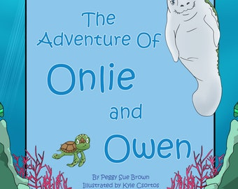 The Adventure Of Onlie and Owen