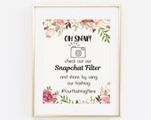 Oh Snap, check out our Snapchat Filter, Snapchat Filter Sign, Snapchat Filter Wedding Print, Custom Wedding Print, Snapchat Geofilter Sign