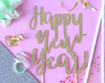 Happy New Year Cake Topper // New Years // New Years Party // Cake Topper // Holiday Party // NYE // New Years Eve //