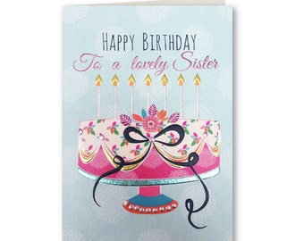 Birthday Card - Happy Birthday Sisiter - Birthday Greeting Card - Sister