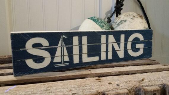 SAILING Handpainted Wood Sign Handmade Blue/White Beach Cottage Nautical