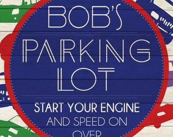 Custom Parking Lot Sign Digital Download