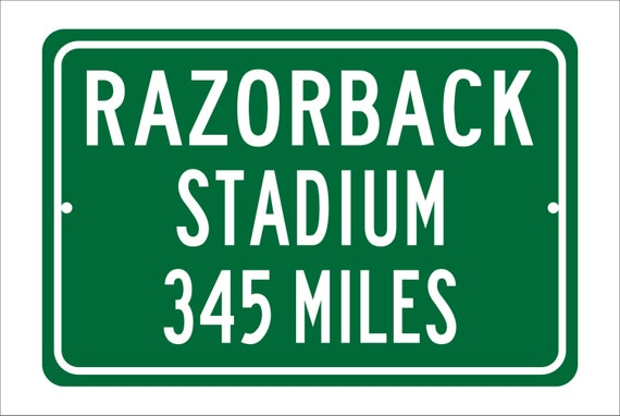 Custom College Highway Distance Sign to Razorback Stadium   Home of the University of Arkansas Razorbacks   Personalized Distance Razorbacks