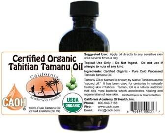 Pure Organic Tahitian Tamanu Oil