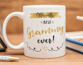 "Mug for Gramma, with quote ""Officially best Grammy ever!"""
