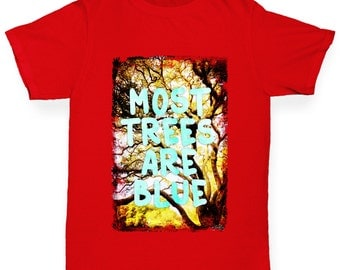 Girl's Most Trees Are Blue T-Shirt