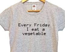Vegetable Shirt friday tshirt womens t-shirt graphic tee top eating shirt food tshirt womens fashion top fridays tshirt womens clothing tee