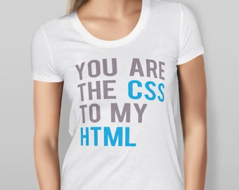 FREE SHIPPING Css Shirt HTML Shirt Funny Tshirt Technology Major Web Designer Gift Computer Science Tee Computer Geek Tshirt School Major