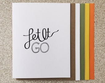 Let It Go A2 Greeting Card, Typography Print, Motivation, Inspiring Cards, Pep Talk, Monochrome Art