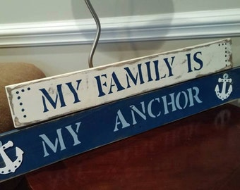 My Family is My Anchor Rustic Farmhouse Home Decor