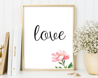 Love print, love poster, watercolor print, watercolor flower, home decor, positive quotes, wall art, art print, i love you, framed print