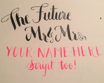 The Future Mr. and Mrs. Custom Sign