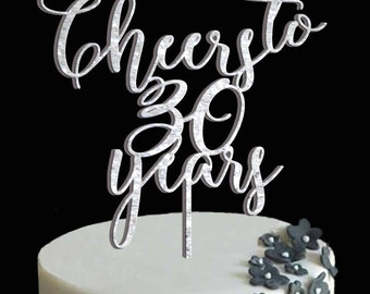 Birthday topper, Cheers to 30 years, Birthday Cake Decor, Anniversary Happy Bithday Cake Topper
