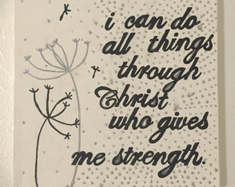 I can do all things through Christ who gives me strength. - Canvas Painting
